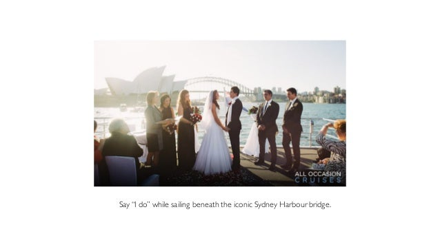Fulfill Your Destination Wedding Dreams And Plan Sydney Harbour