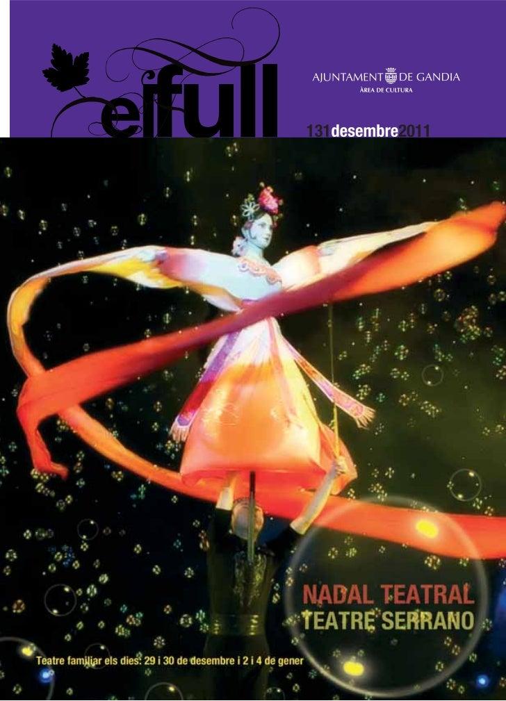 3                          desembre 2011Fins al 4 de desembreFins a l'11 de desembre