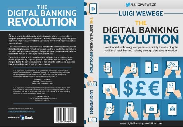 The Digital Banking Revolution by Luigi Wewege | PUBLISHED ISBN: 978-1-541-01719-1