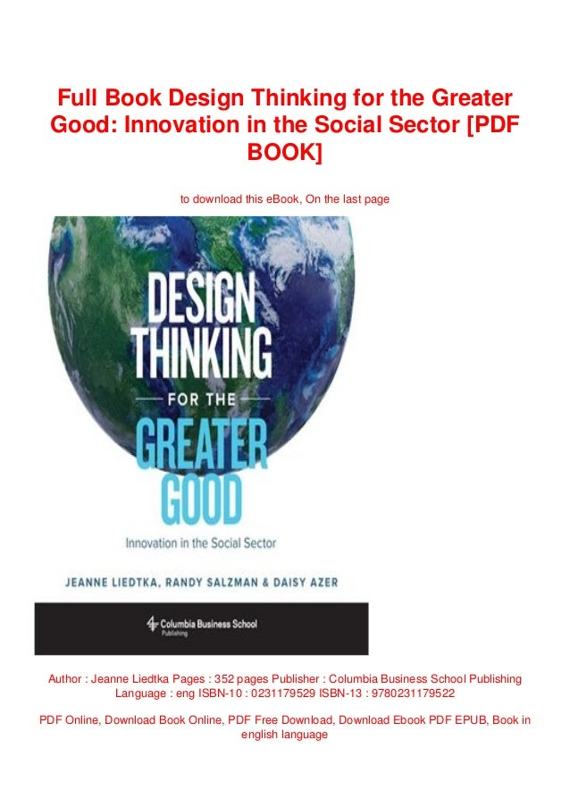 Full Book Design Thinking For The Greater Good Innovation In The Soc