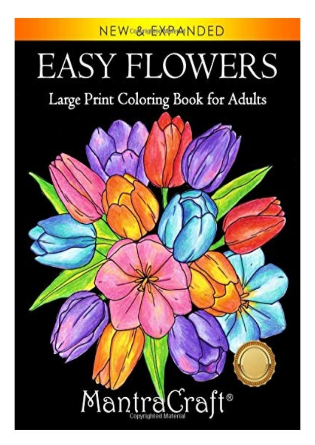 Full Download Easy Flowers Large Print Coloring Book For Adults Color…