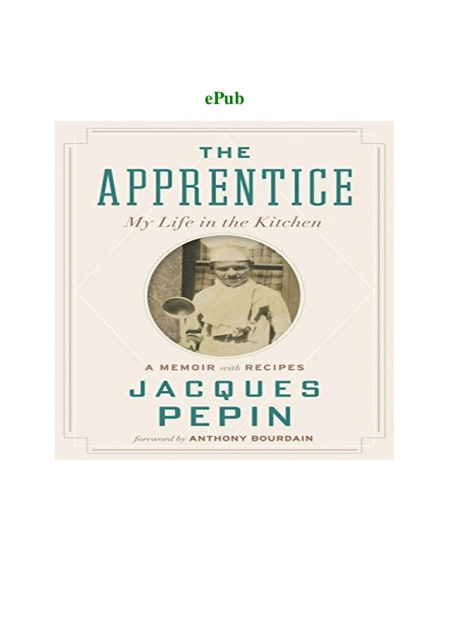 Full Download The Apprentice My Life In The Kitchen Full