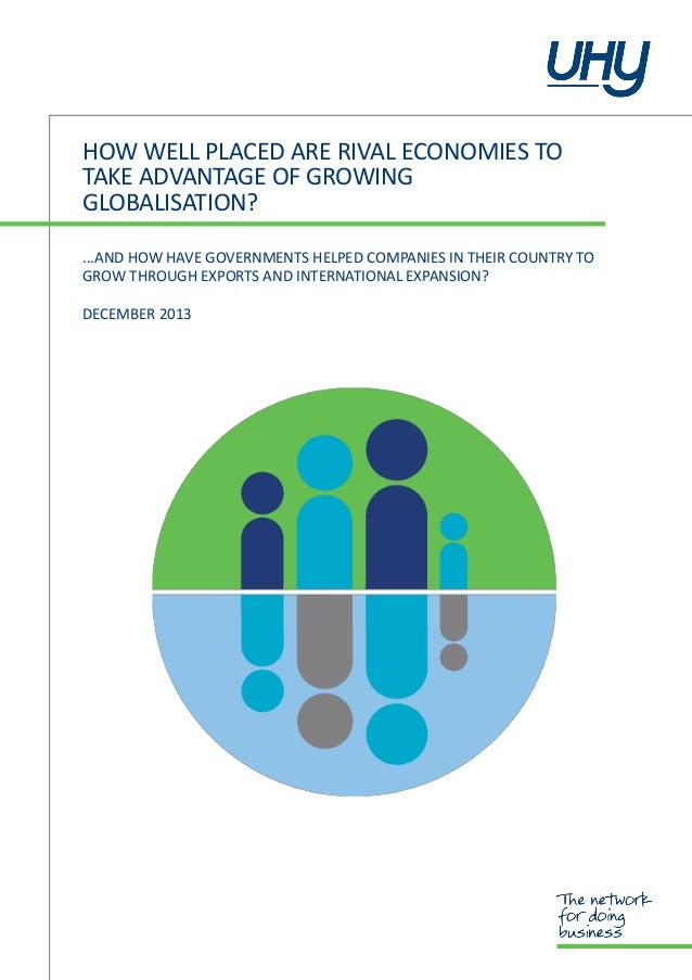 HOW WELL PLACED ARE RIVAL ECONOMIES TO TAKE ADVANTAGE OF GROWING GLOBALISATION? ...AND HOW HAVE GOVERNMENTS HELPED COMPANI...