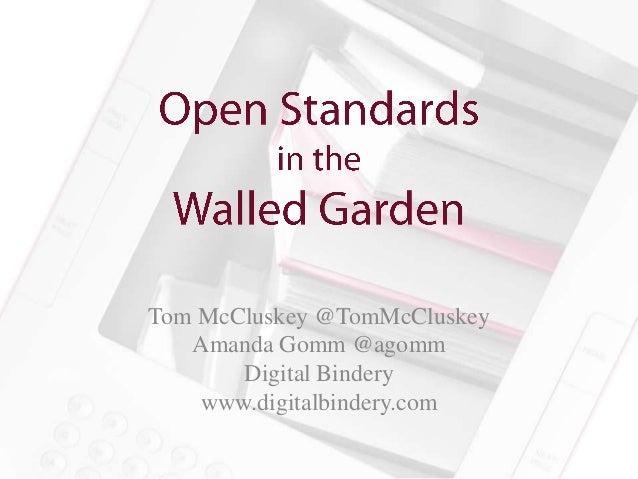 Tom McCluskey @TomMcCluskey   Amanda Gomm @agomm       Digital Bindery    www.digitalbindery.com