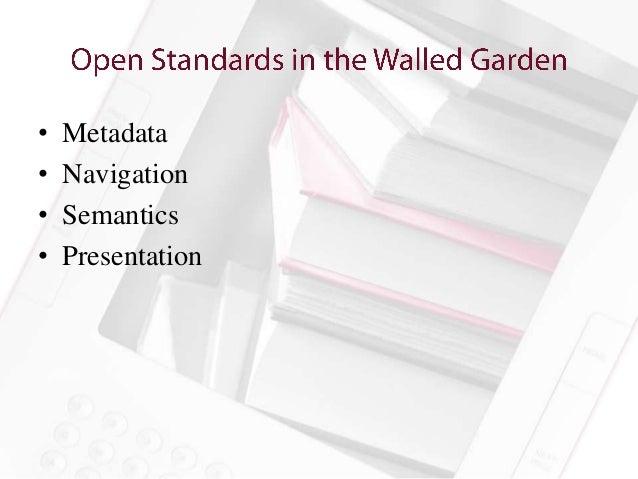 •   Metadata•   Navigation•   Semantics•   Presentation