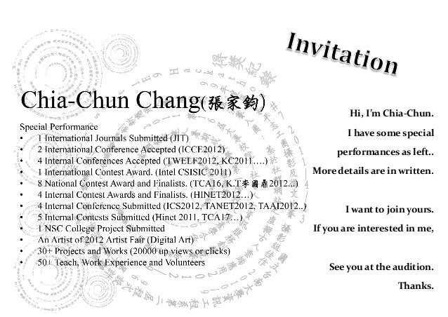 Hi, I'm Chia-Chun.        I have some special     performances as left..More details are in written.       I want to join ...