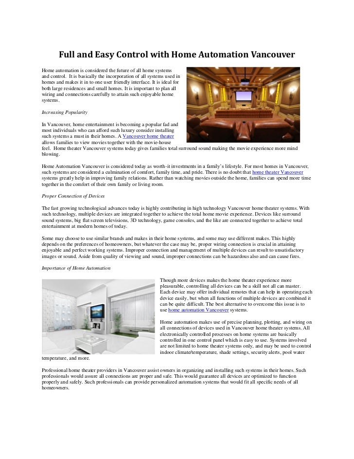 Full and Easy Control with Home Automation VancouverHome automation is considered the future of all home systemsand contro...