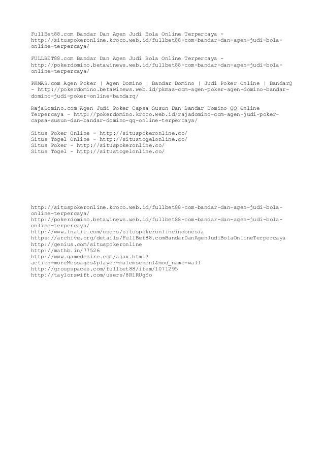 FullBet88.com Bandar Dan Agen Judi Bola Online Terpercaya - http://situspokeronline.kroco.web.id/fullbet88-com-bandar-dan-...