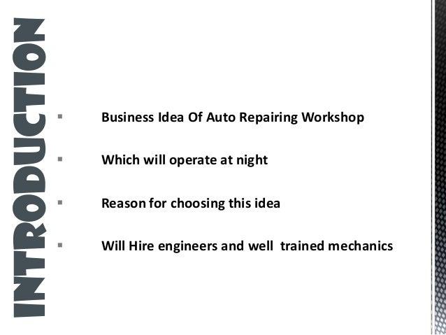 https://image.slidesharecdn.com/fullbusinessidea-140415114029-phpapp02/95/business-plan-auto-repair-shop-4-638.jpg?cb\u003d1397562084