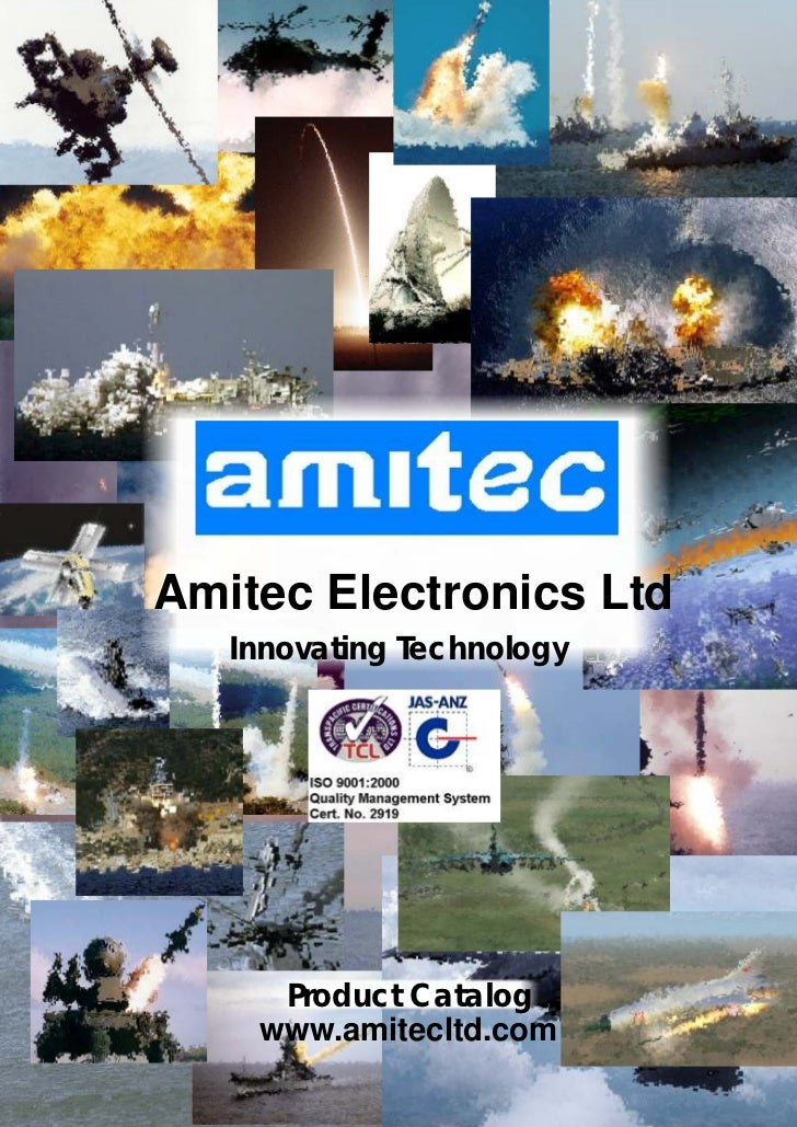 Amitec Electronics Ltd    Innovating Technology          Product Catalog     www.amitecltd.com