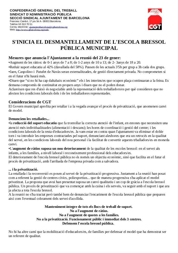 CONFEDERACIÓ GENERAL DEL TREBALLSINDICAT D'ADMINISTRACIÓ PÚBLICASECCIÓ SINDICAL AJUNTAMENT DE BARCELONAFrancesc Cambó, 17 ...