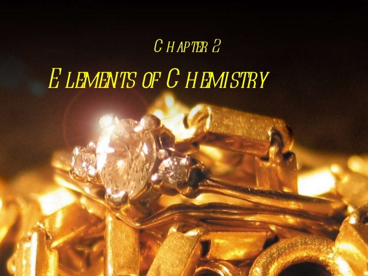 Elements of Chemistry Chapter 2