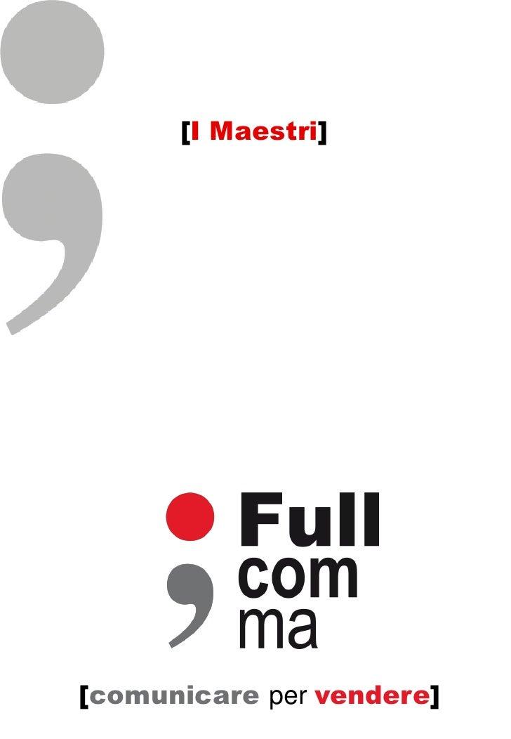 [I Maestri][comunicare per vendere]