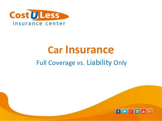 auto insurance full coverage vs liability only. Black Bedroom Furniture Sets. Home Design Ideas