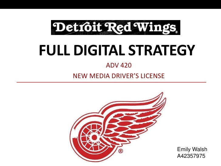 FULL DIGITAL STRATEGY            ADV 420    NEW MEDIA DRIVER'S LICENSE                                 Emily Walsh        ...