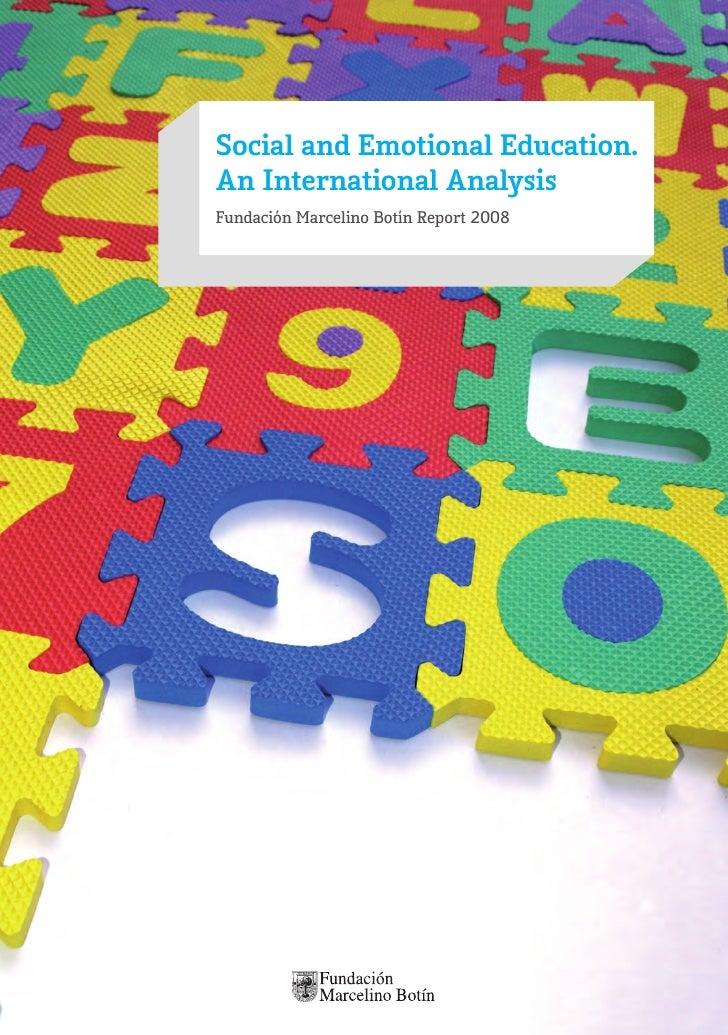 Social and Emotional Education.An International AnalysisFundación Marcelino Botín Report 2008