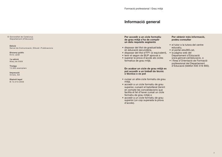 Formació professional | Grau mitjà                                                         Informació general   © Generali...