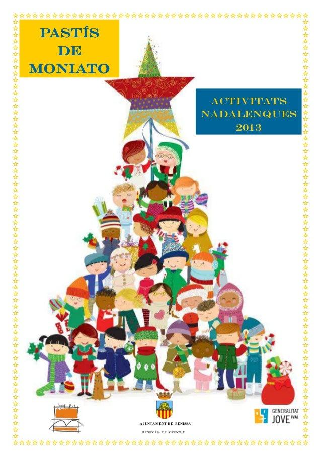 PASTÍS DE MONIATO ACTIVITATS NADALENQUES 2013  AJUNTAMENT DE BENISSA REGIDORIA DE JOVENTUT