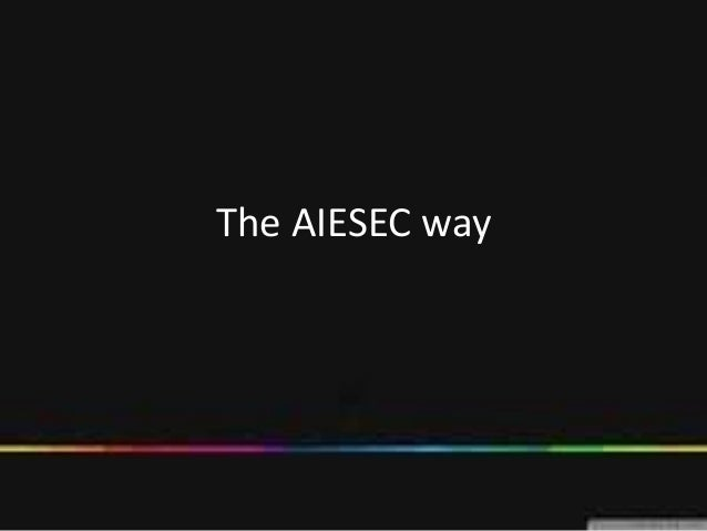 The AIESEC way