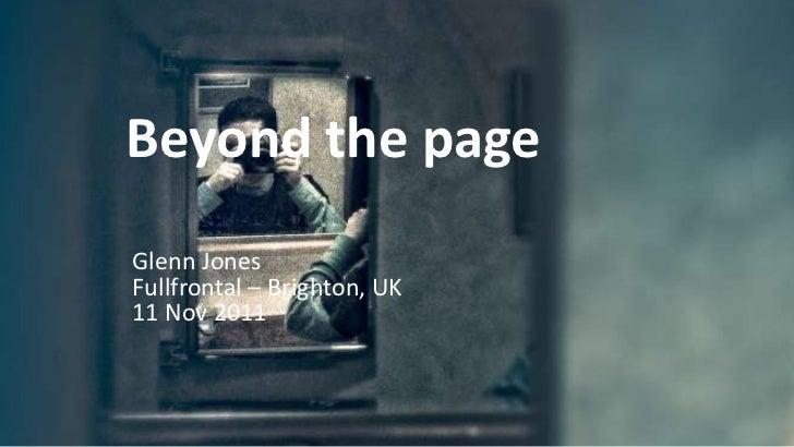 Beyond the pageGlenn JonesFullfrontal – Brighton, UK11 Nov 2011