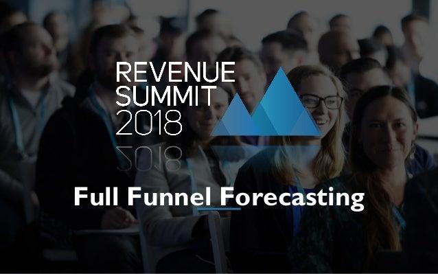 Full Funnel Forecasting