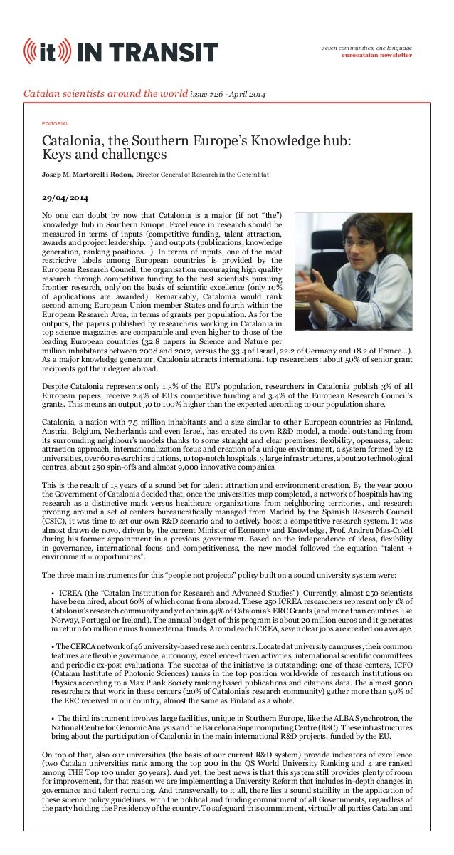 Catalonia, the Southern Europe's Knowledge hub: Keys and challenges Catalan scientists around the world issue #26 - April ...