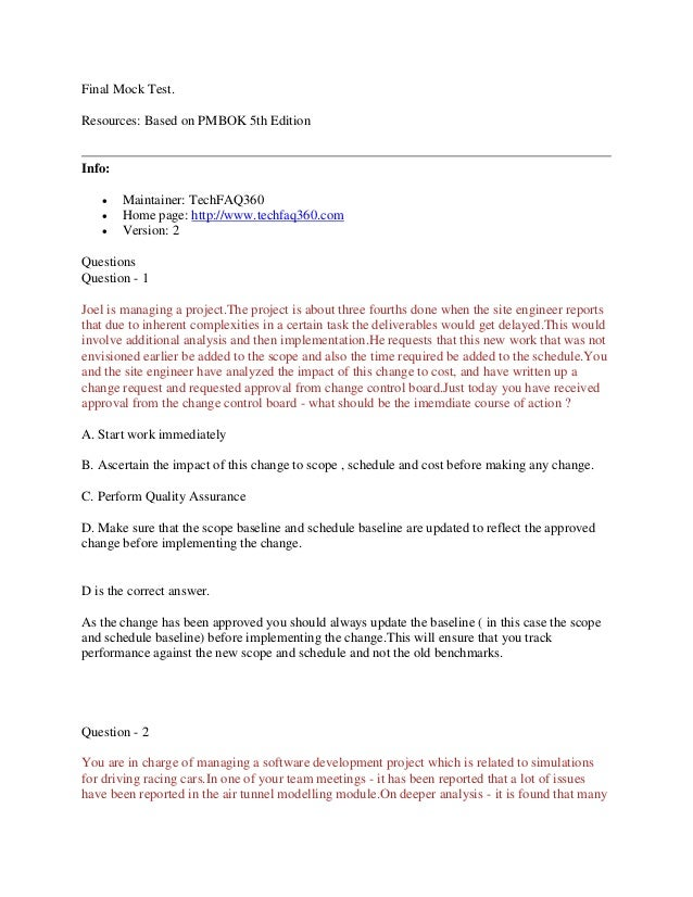 Final Mock Test. Resources: Based on PMBOK 5th Edition  Info:     Maintainer: TechFAQ360 Home page: http://www.techfaq3...