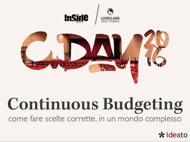 Continuous Budgeting come fare scelte corrette, in un mondo complesso