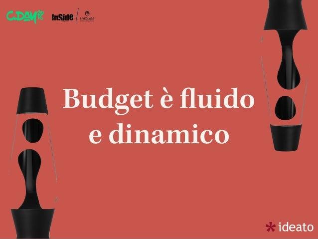 Budget è fluido e dinamico