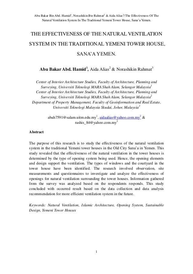 Abu Bakar Bin Abd. Hamid1, Norashikin Bte Rahmat2 & Aida Alias3/ The Effectiveness Of The        Natural Ventilation Syste...