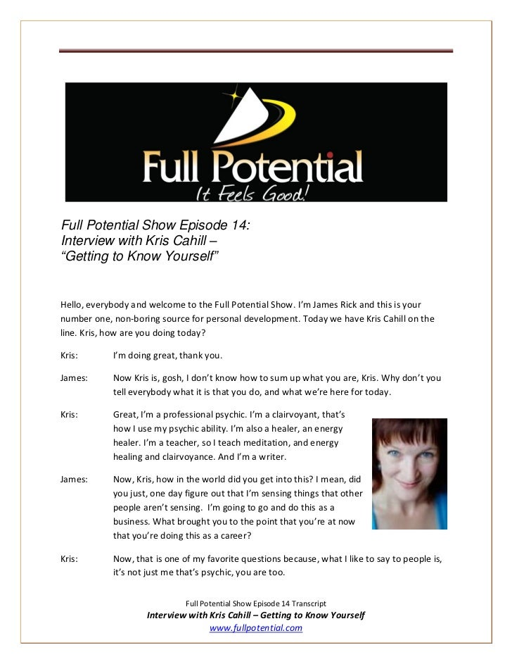 "Full Potential Show Episode 14:Interview with Kris Cahill –""Getting to Know Yourself""Hello, everybody and welcome to the F..."