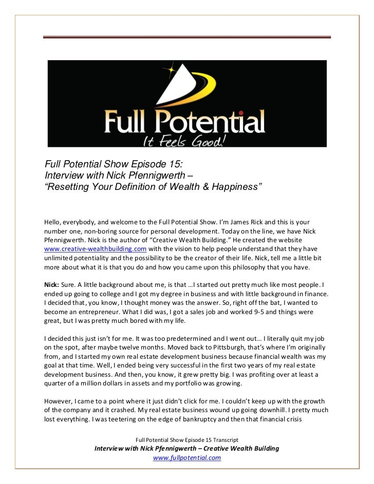 """Full Potential Show Episode 15:Interview with Nick Pfennigwerth –""""Resetting Your Definition of Wealth & Happiness""""Hello, e..."""