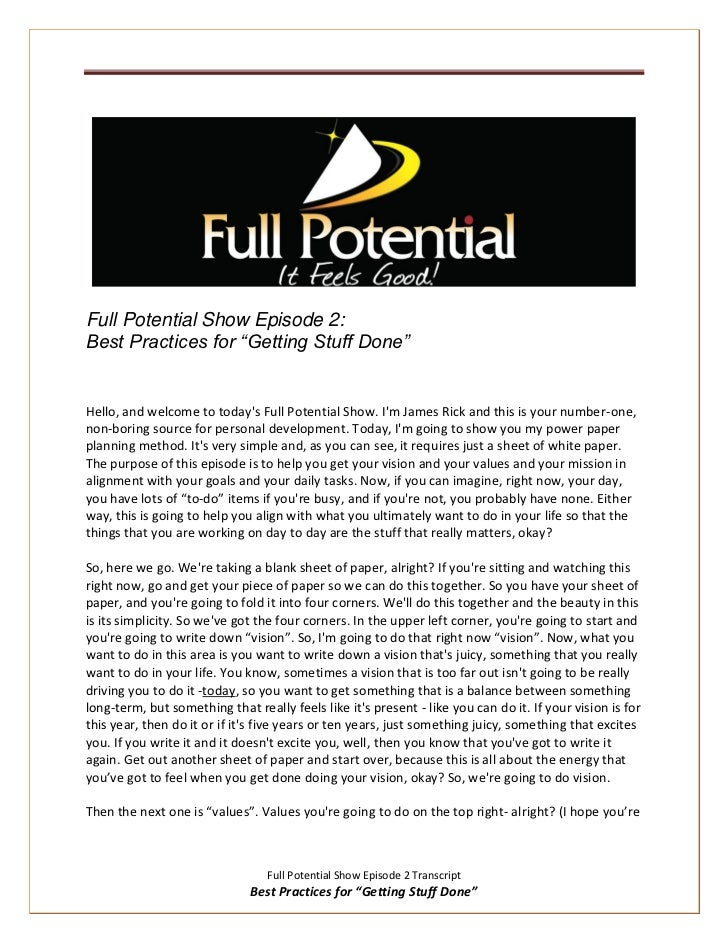 """Full Potential Show Episode 2:Best Practices for """"Getting Stuff Done""""Hello, and welcome to todays Full Potential Show. Im ..."""