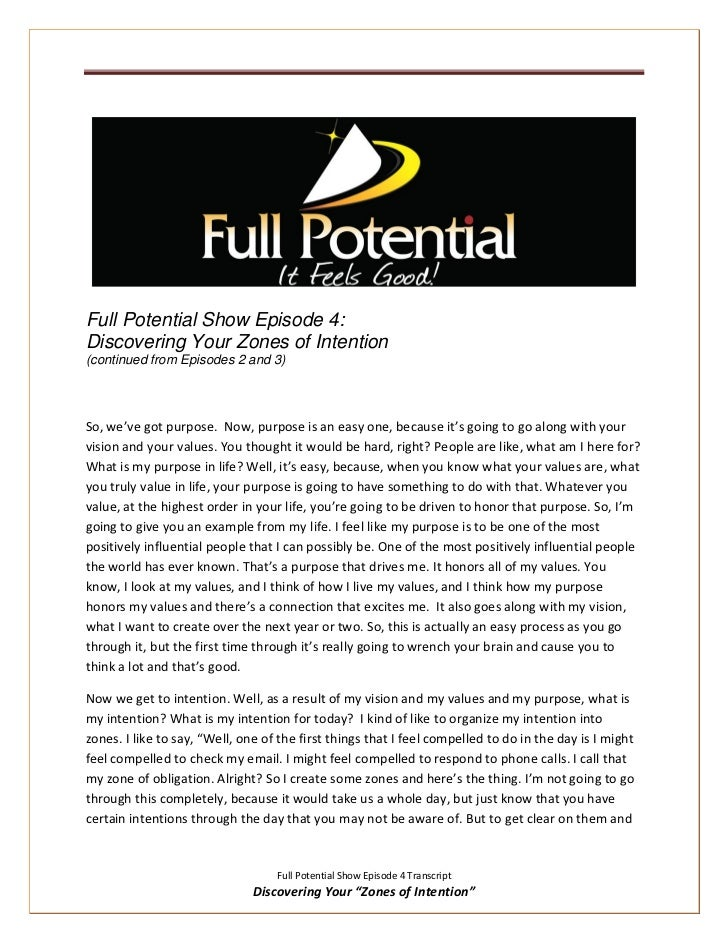 Full Potential Show Episode 4:Discovering Your Zones of Intention(continued from Episodes 2 and 3)So, we've got purpose. N...