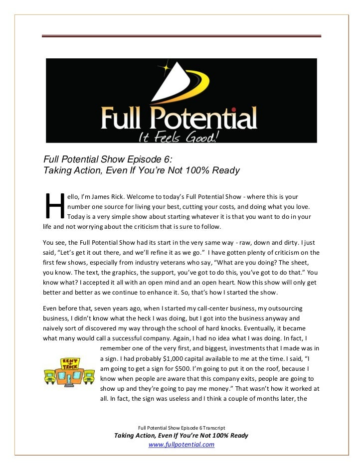 Full Potential Show Episode 6:Taking Action, Even If You're Not 100% ReadyH        ello, I'm James Rick. Welcome to today'...