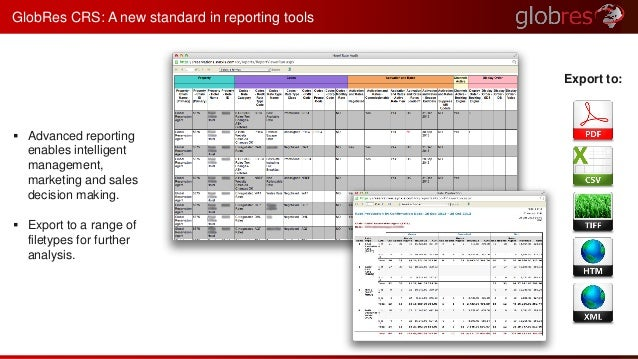 GlobRes CRS: A new standard in reporting tools   Advanced reporting  enables intelligent  management,  marketing and sale...