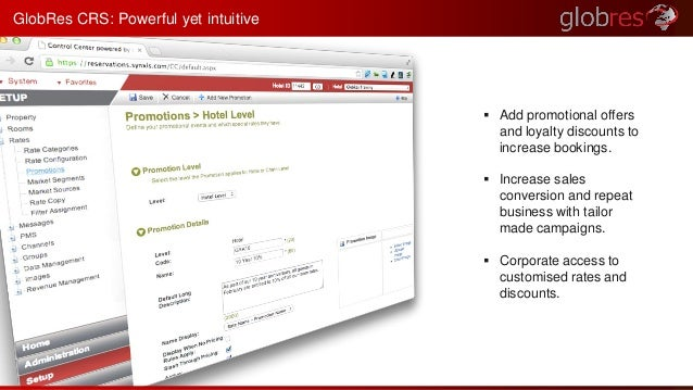  Add promotional offers  and loyalty discounts to  increase bookings.   Increase sales  conversion and repeat  business ...
