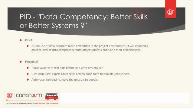 """PID - """"Data Competency: Better Skills or Better Systems ?""""  Brief  As the use of data becomes more embedded in the proje..."""