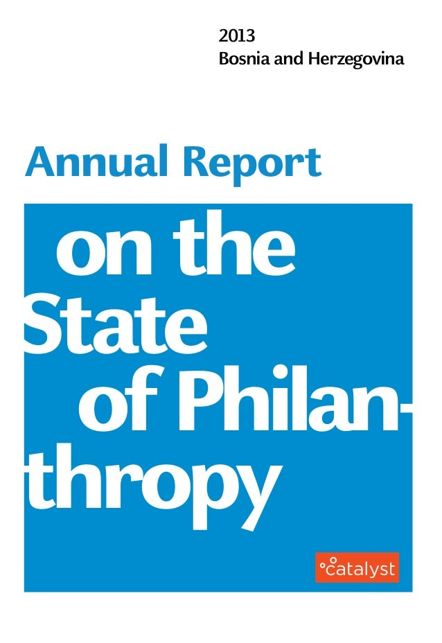 2013 Bosnia and Herzegovina onthe Annual Report ofPhilan- thropy State