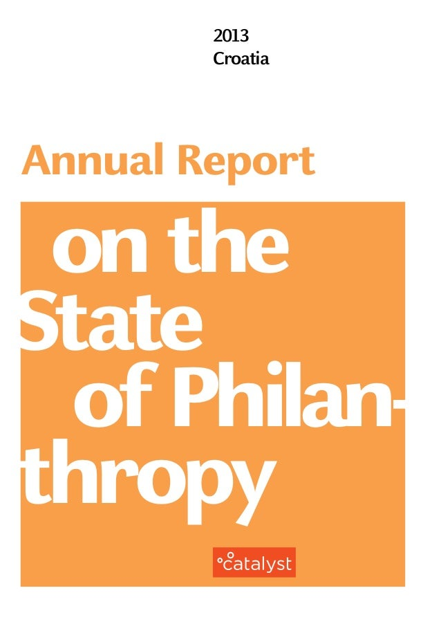 2013 Croatia onthe Annual Report of Philan- thropy State