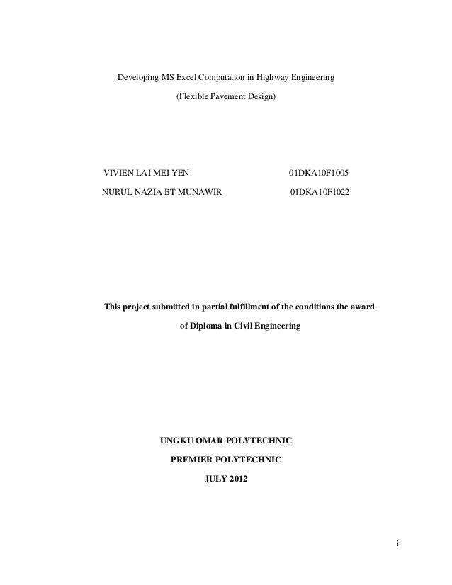 Developing MS Excel Computation in Highway Engineering                   (Flexible Pavement Design)VIVIEN LAI MEI YEN     ...