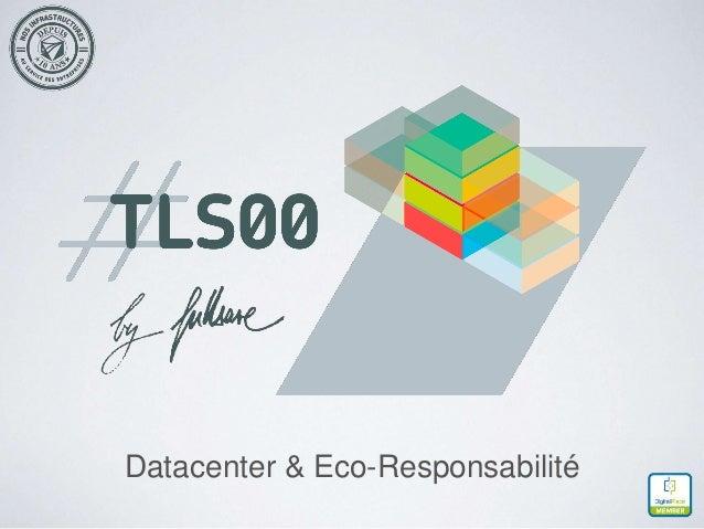 Datacenter & Eco-Responsabilité