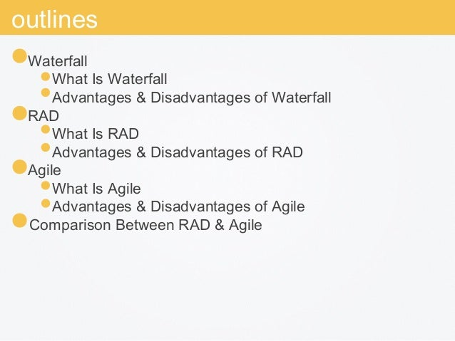 What is agile model advantages disadvantages and when for Waterfall methodology advantages and disadvantages