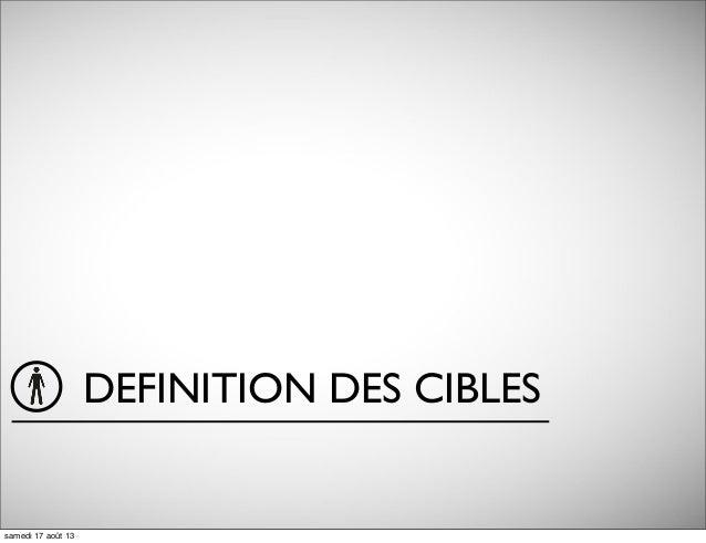 DEFINITION DES CIBLES samedi 17 août 13