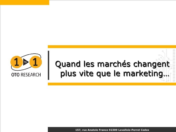 Quand les marchés changent plus vite que le marketing…