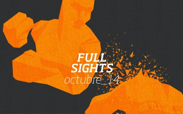 FULL  SIGHTS  octubre_14
