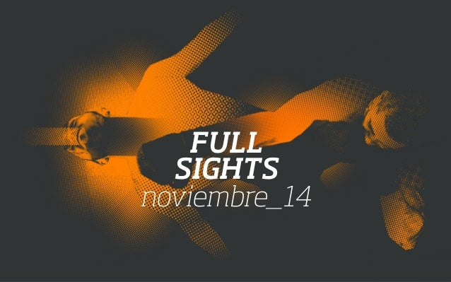 FULL  SIGHTS  noviembre_14