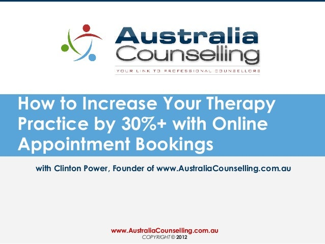 How to Increase Your TherapyPractice by 30%+ with OnlineAppointment Bookingswith Clinton Power, Founder of www.AustraliaCo...