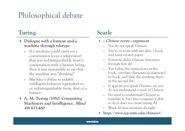 a report on searle the chinese room analogy and turing machine Psychology 290(4) - spring 2000 minds and machines is the mind a machine is it a computer  may 9 searle's chinese room - or.