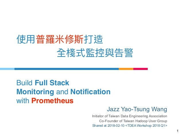 Build Full Stack Monitoring and Notification 
